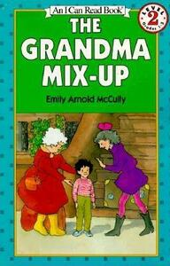 The Grandma Mix Up - Emily Arnold McCully - cover