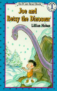 Joe and Betsy the Dinosaur - Lillian Hoban - cover
