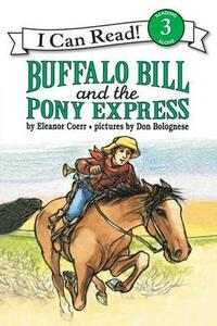 Buffalo Bill and the Pony Express - Don Bolognese,Eleanor Coerr - cover
