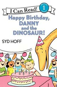 Happy Birthday, Danny and the Dinosaur! - Syd Hoff - cover