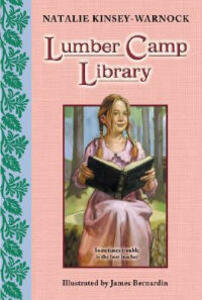 Lumber Camp Library - Natalie Kinsey-Warnock - cover