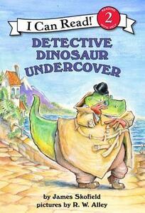 Detective Dinosaur Undercover - James Skofield - cover