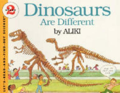 Dinosaurs Are Different - Aliki - cover