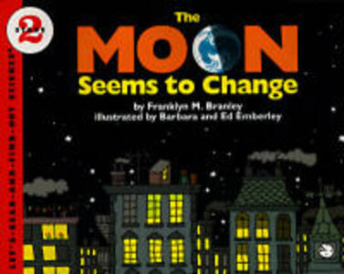 The Moon Seems to Change - Franklyn M. Branley - cover