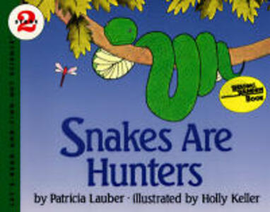 Snakes Are Hunters - Patricia Lauber - cover