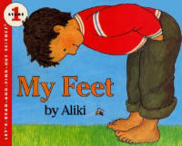 My Feet: A Let's Read and Find out Science Book - Aliki - cover