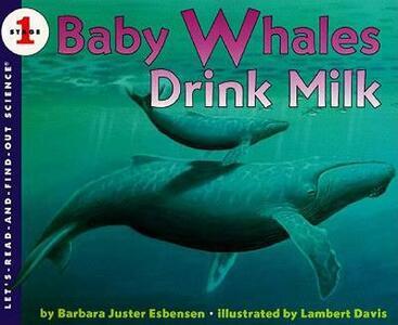 Baby Whales Drink Milk - Barbara Juster Esbensen - cover