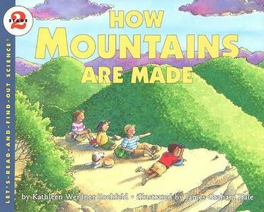 How Mountains Are Made - Kathleen Weidner Zoehfeld - cover