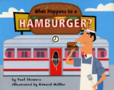 What Happens to a Hamburger? - Paul Showers - cover
