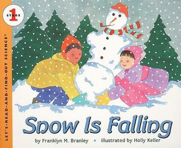 Snow Is Falling - Franklyn M. Branley - cover