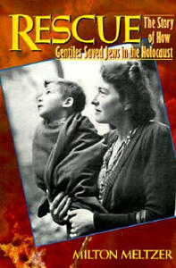Rescue: The Story of How Gentiles Saved Jews in the Holocaust - Milton Meltzer - cover