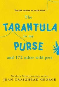Tarantula in My Purse - Richard Cowdrey,Jean Craighead George - cover
