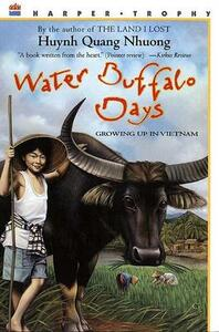 Water Buffalo Days: Growing Up in Vietnam - Quang Nhuong Huynh - cover