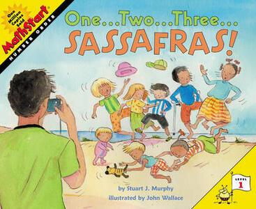 One...Two...Three...Sassafras! - Stuart J. Murphy - cover