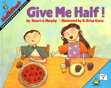 Give Me Half! - Stuart J. Murphy - cover