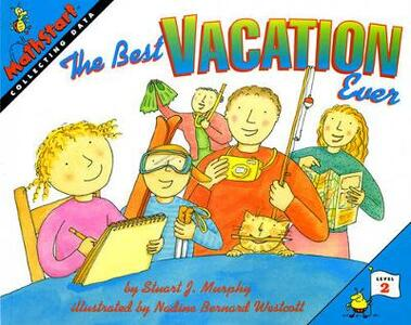 The Best Vacation Ever - Stuart J. Murphy - cover