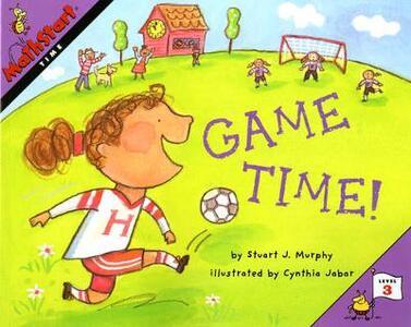 Game Time! - Stuart J. Murphy - cover