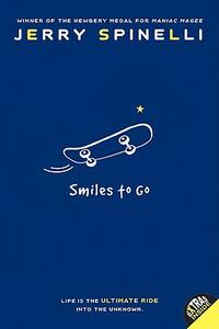 Smiles to Go - Jerry Spinelli - cover
