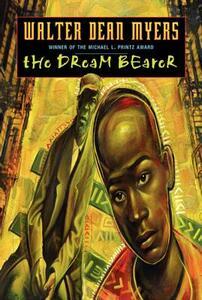 Dream Bearer - Walter Dean Myers - cover