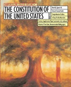 Constitution of the United States - Harold J. Spaeth,Edward C. Smith - cover