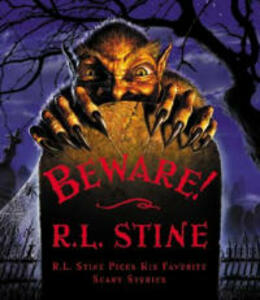 Beware: R.L Stine Picks His Favorite Scary Stories - R. L. Stine - cover