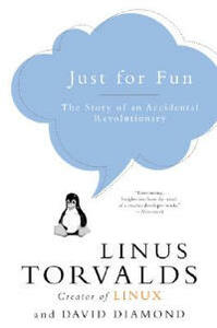 Just for Fun: The Story of an Accidental Revolutionary - Linus Torvalds,David Diamond - cover