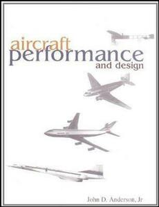 Aircraft Performance & Design - John Anderson - cover