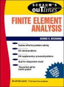 Schaum's Outline of Finite Element Analysis - George R. Buchanan - cover