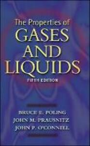 The Properties of Gases and Liquids - Bruce E. Poling,John M. Prausnitz,John O'Connell - cover