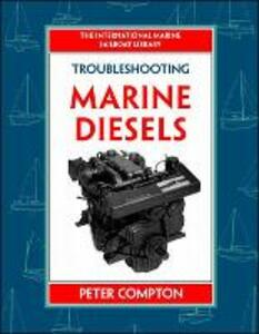 Troubleshooting Marine Diesel Engines, 4th Ed. - Peter Compton - cover