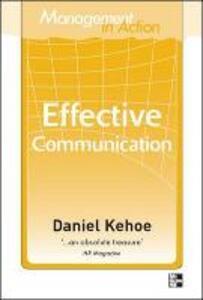 Management in Action: Effective Communication - Daniel Kehoe - cover