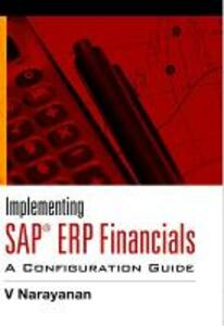 Implementing SAP ERP Financials: A Configuration Guide - V. Narayanan - cover