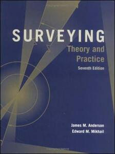 Surveying: Theory and Practice - Raymond E. Davis,James M. Anderson,Edward M. Mikhail - cover