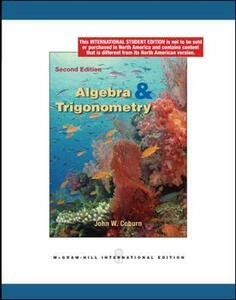 Algebra and Trigonometry 2nd edition (Int'l Ed) - John Coburn - cover