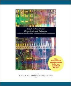 Organizational Behavior: Essentials for Improving Performance and Commitment - Jason A. Colquitt,Jeffery A. Lepine,Michael J. Wesson - cover