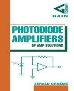 Photodiode Amplifiers: OP AMP Solutions - Jerald Graeme - cover