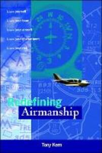 Redefining Airmanship - Tony T. Kern - cover