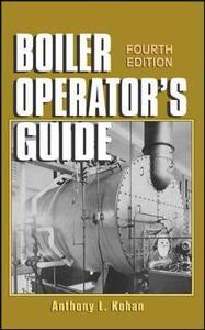 Boiler Operator's Guide - Harry M. Spring,Anthony Lawrence Kohan - cover