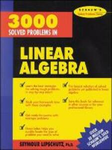 3,000 Solved Problems in Linear Algebra - Seymour Lipschutz - cover