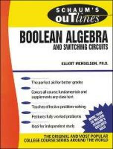 Schaum's Outline of Boolean Algebra and Switching Circuits - Elliott Mendelson - cover
