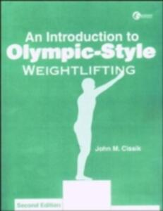An LSC an Introduction to Olympic-style Weightlifting - John Cissik - cover