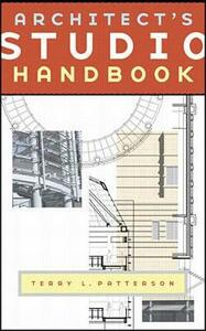 Architect's Studio Handbook - Terry L. Patterson - cover