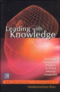 Leading With Knowledge: Knowledge Management Practices in Global Infotech Companies - Madanmohan Rao - cover