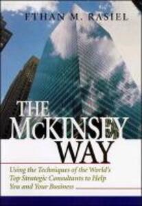 The McKinsey Way - Ethan M. Rasiel - cover