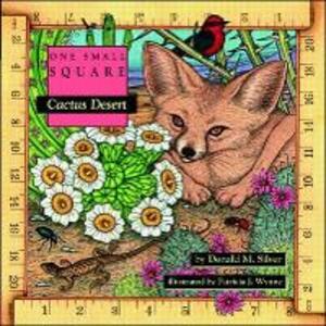 Cactus Desert - Donald M. Silver,Patricia J. Wynne - cover