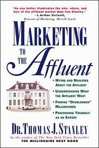 Marketing to the Affluent - Thomas Stanley - cover