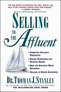 Selling to the Affluent - Thomas Stanley - cover
