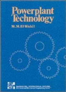 Powerplant Technology - M. M. El-Wakil - cover