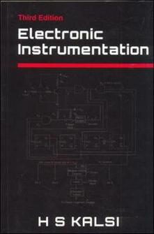 Electronic instrumentation - H. S. Kalsi - copertina