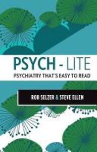 Psych-lite - Rob Selzer,Steve Ellen - cover